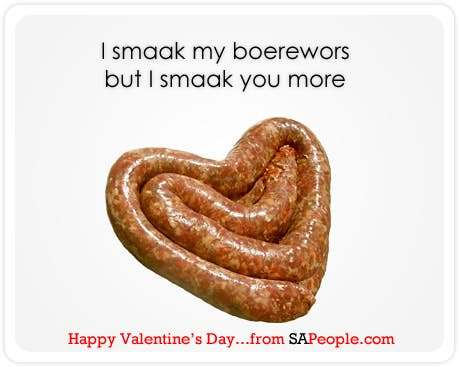 I smaak my boerewors but I smack you more
