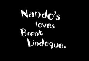 Nando's Loves Brent Lindeque