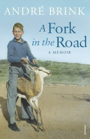 A Fork in the Road - a memoir by Andre Brink
