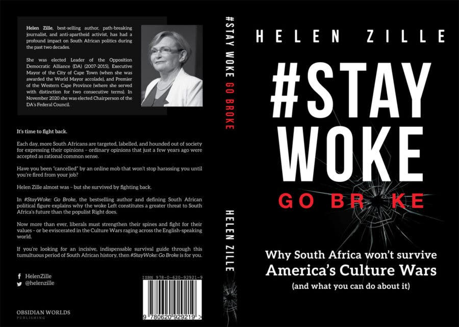 Review of Helen Zille's #Stay Woke Go Broke: Why South Africa Won't Survive America's Culture Wars